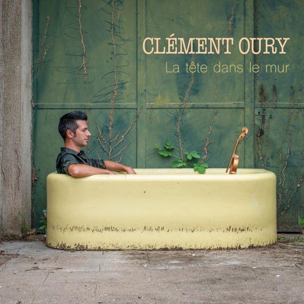 Clément Oury la tête dans le mur cover
